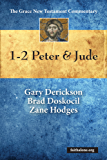 1-2 Peter & Jude (Grace New Testament Commentary)
