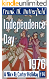 Independence Day, 1976 (A Nick & Carter Holiday Book 14)