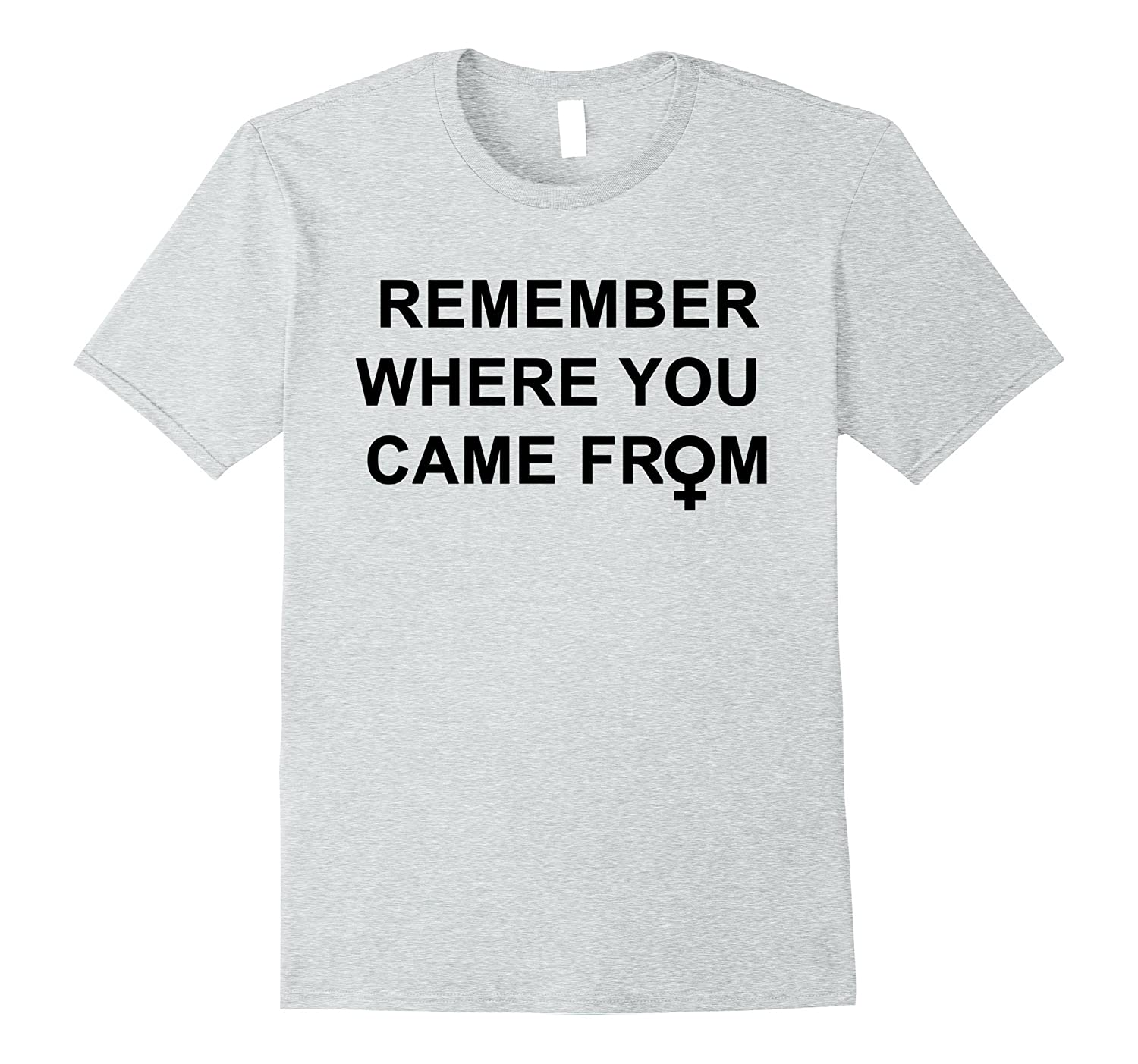 Remember Where You Came From T Shirt Anz Anztshirt
