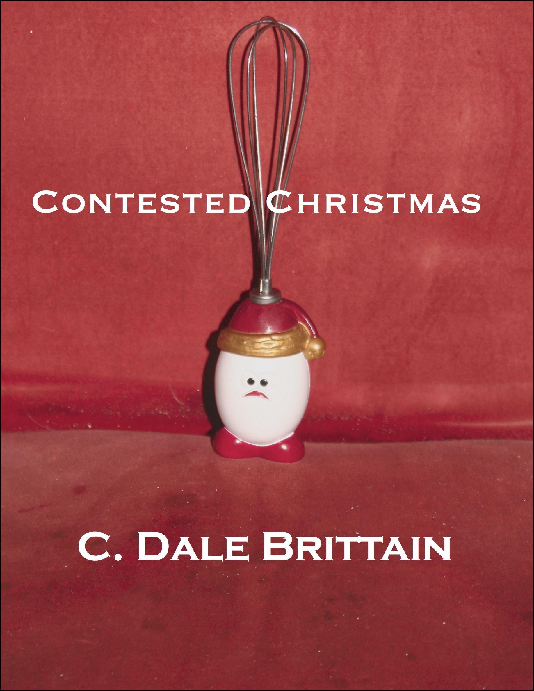 Contested Christmas  English Edition