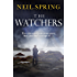 The Watchers: a chilling tale based on true events