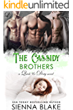 The Cassidy Brothers: A Contemporary Reverse Harem Romance (Quick & Dirty Book 4)