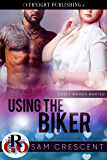 Using the Biker (Curvy Women Wanted Book 16)