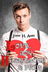 Love, Joy, Heartache and Pain Kindle Edition
