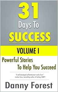 31 Days To Success: Volume I