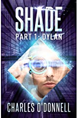 Shade Part 1: Dylan (Shredded Book 2) Kindle Edition