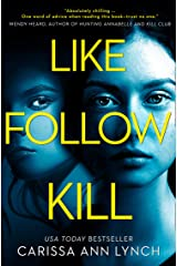 Like, Follow, Kill: An absolutely gripping psychological thriller brimming with twists Kindle Edition