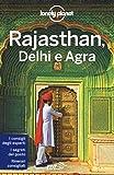 Rajasthan, Delhi e Agra
