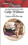Legacy of His Revenge (Harlequin Presents)