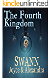 The Fourth Kingdom (The Kingdom Chronicles Book 1)