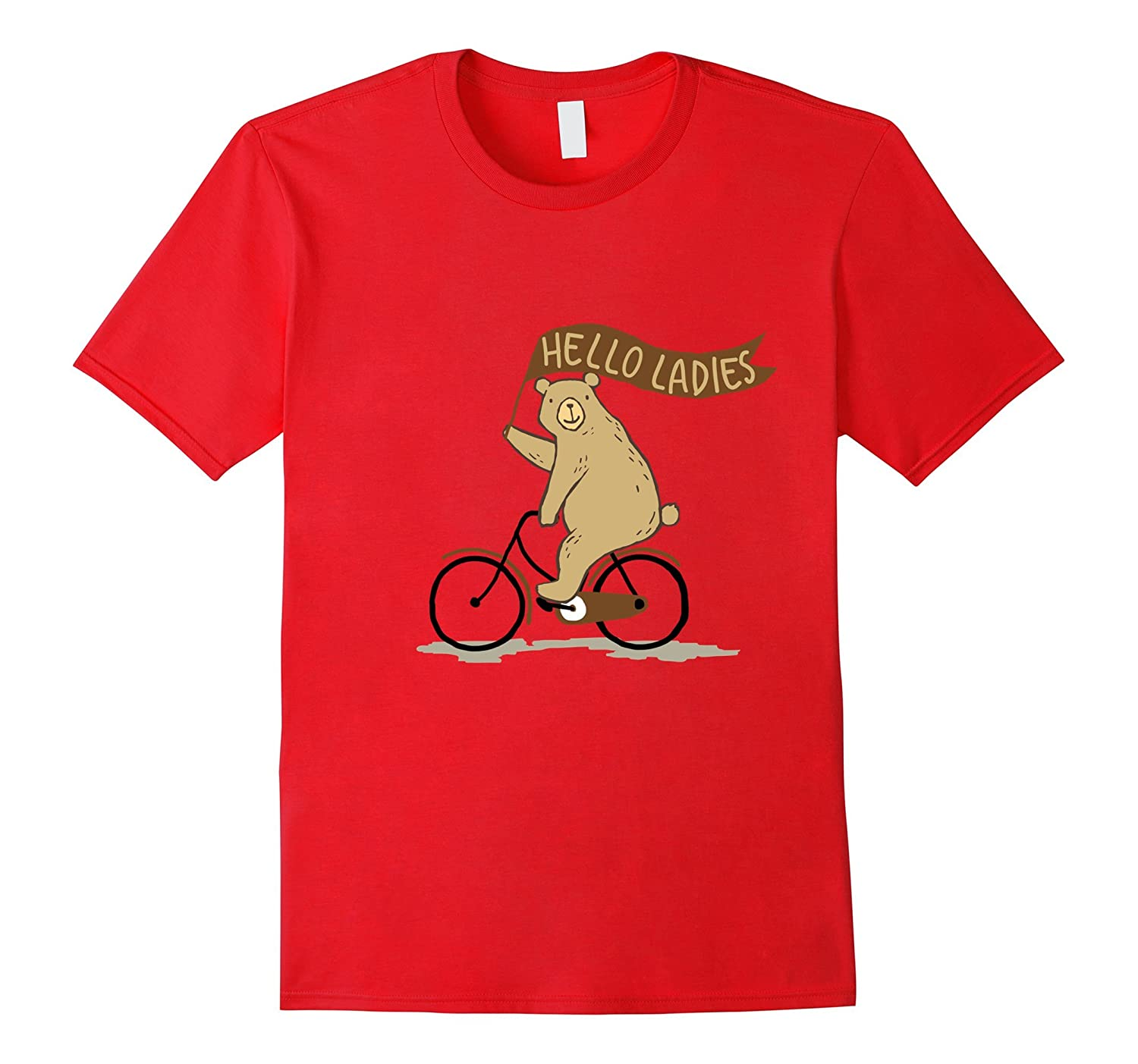 Bear on a bike T-Shirt Hey ladies funny banner riding tee-FL