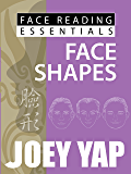 Face Reading Essentials - FACE SHAPES: Every Face Has a Story to Tell (Face Reading Essentials series (Set of 10))