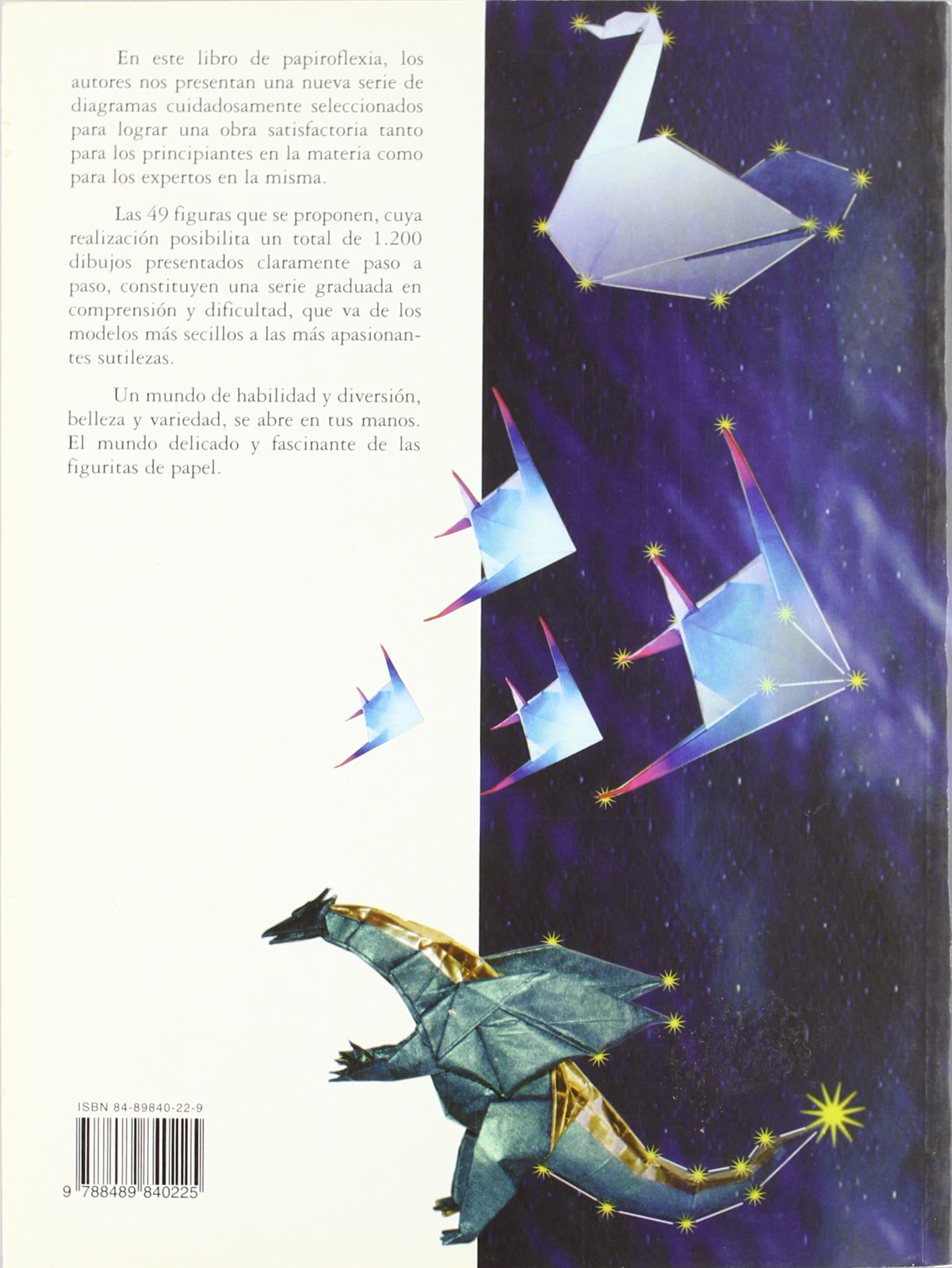 Fantasias de papel / Paper Fantasies: Lo facil y lo dificil de la papiroflexia / The easy and the difficult thing of origami (Viajes) (Spanish Edition): ...