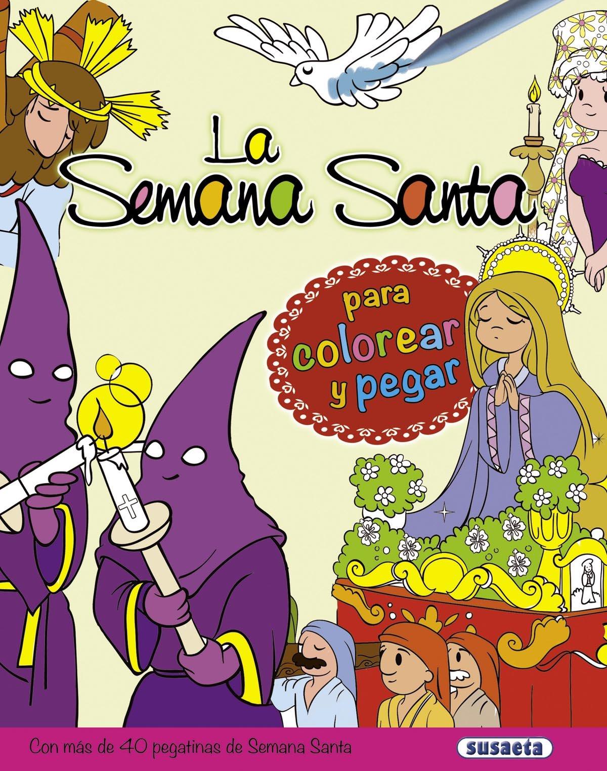 La Semana Santa para colorear y pegar: Amazon.es: Antonio De Benito ...