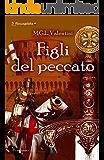 Figli del peccato (I Roccagelata Vol. 2)