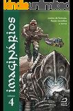 Imaginários - contos de fantasia, ficção científica e terror volume 4