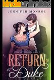 Return of the Duke: Regency Hearts Book 2