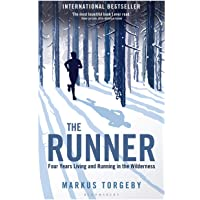The Runner: Four Years Living and Running in the Wilderness