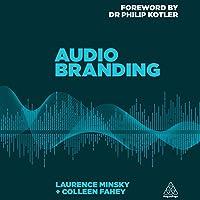 Audio Branding: Using Sound to Build Your Brand