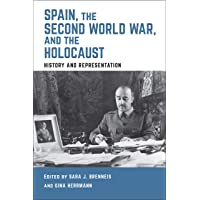 Brenneis: Spain, World War 2, and the Holocaust (Toronto Iberic)