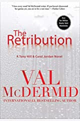 The Retribution (Tony Hill / Carol Jordan Book 7) Kindle Edition
