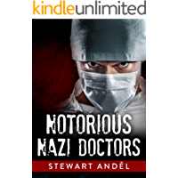 Notorious Nazi Doctors (The Eclectic Collection Book 4) (English Edition)