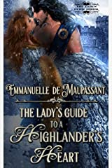 The Lady's Guide to a Highlander's Heart (The Lady's Guide... Book 1) Kindle Edition