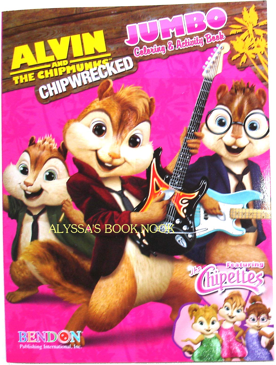 Alvin The Chipmunks Chipwrecked Jumbo Coloring Activity Book Featuring The Chipettes 64 Pages 9781621912347 Amazon Com Books