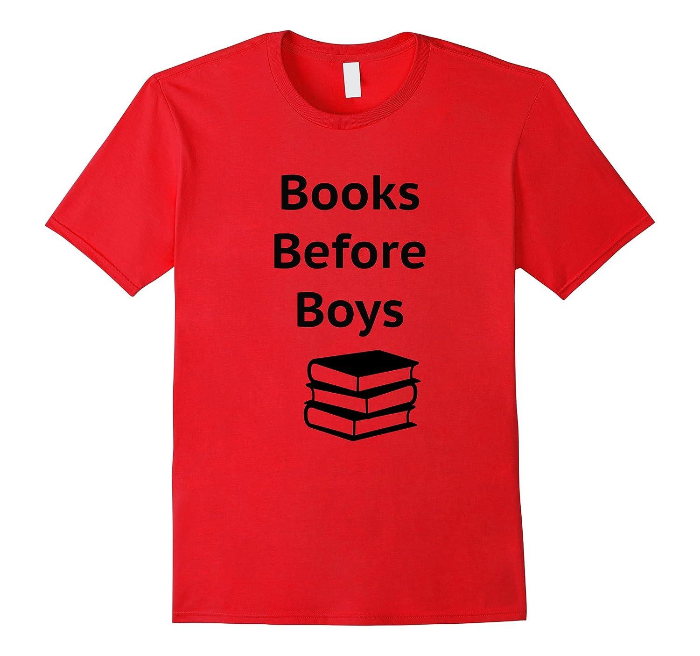 Book Lovers Love Reading So Books Before Boys Novel T-Shirt-CL