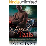 Tropical Tails (Shifting Sands Resort Collections Book 4)