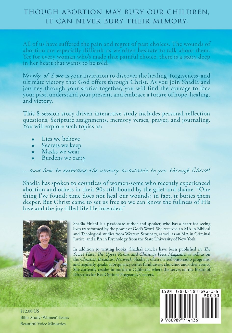 Worthy Of Love: A Journey Of Hope And Healing After Abortion: Shadia  Hrichi, Brian E Fisher: 9780989714136: Amazon: Books