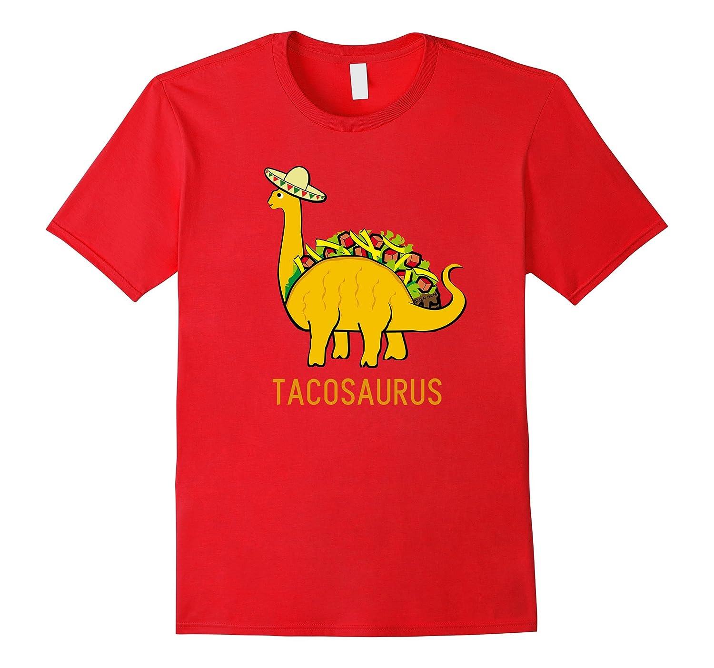 b1846fb8 Tacosaurus Cinco de Mayo Shirt Funny Taco Dinosaur Gift-RT – Rateeshirt