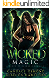 Wicked Magic (A Touch of Darkness Book 1)
