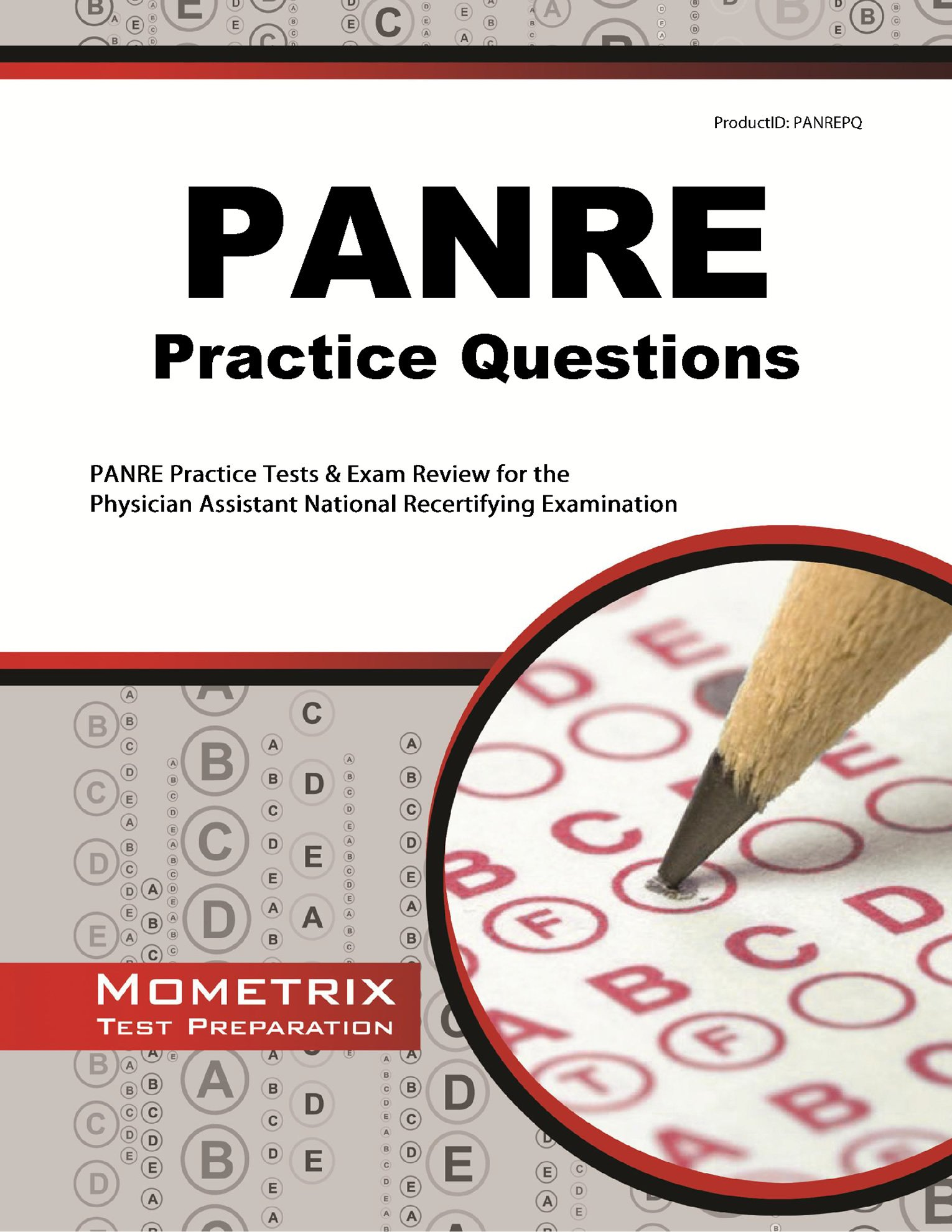 PANRE Practice Questions: PANRE Practice Tests & Exam Review for the Physician Assistant National Recertifying Examination
