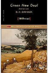 The Green New Deal (2nd Edition): Understanding the Green New Deal - A 1HR Read Kindle Edition