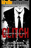 GLITCH (Corporate Hitman Book 1)
