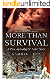 More than Survival: A Post-apocalyptic Love Story