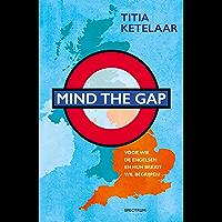 Mind the gap: het Engelse eilandgevoel en de vele tegenstellingen in één land