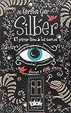 Silber. El primer libro de los sueños (Silber 1) (SIN LÍMITES)