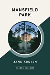 Mansfield Park (AmazonClassics Edition) Kindle Edition