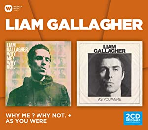 Liam Gallagher - Why Me? Why Not? & As You Were (2 Cd Box)