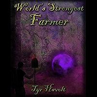 World's Strongest Farmer (English Edition)
