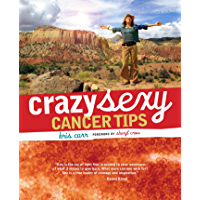 Crazy Sexy Cancer Tips (English Edition)