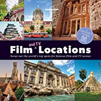 Lonely Planet A Spotter's Guide to Film (and TV) Locations 1st Ed.