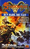 Run Hard, Die Fast (Shadowrun, FAS5741))
