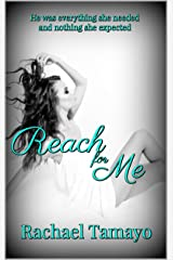 Reach for Me (Friend-Zone Series Book 2) Kindle Edition