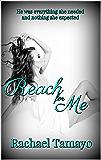 Reach for Me (Friend-Zone Series Book 2)