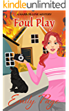 Foul Play (A Harbor Cove Cozy Mystery Book 4)