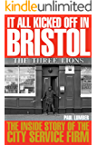 It All Kicked Off in Bristol: The Inside Story of the City Service Firm