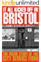 It All Kicked Off in Bristol: The Inside Story of the City Service Firm (English Edition)